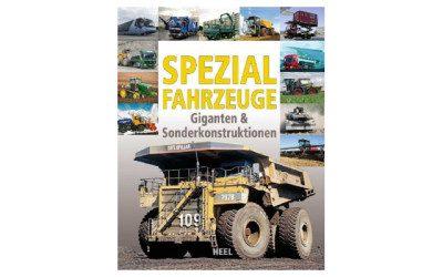 Spezialfahrzeuge: Giganten & Sonderkonstruktionen